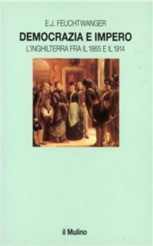 Recuperandoiltempo.it Democrazia e impero. L'Inghilterra fra il 1865 e il 1914 Image