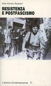 Libro Resistenza e postfascismo G. Enrico Rusconi