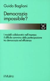 Democrazia impossibile? Il cammino e i problemi della partecipazione nell'impresa