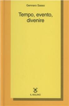 Tempo, evento, divenire - Gennaro Sasso - copertina