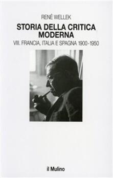 Antondemarirreguera.es Storia della critica moderna. Vol. 8: Francia, Italia e Spagna 1900-1950. Image