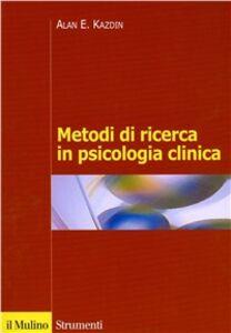 Metodi di ricerca in psicologia clinica