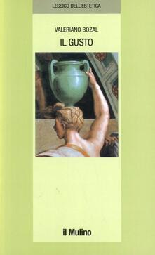 Il gusto - Valeriano Bozal - copertina