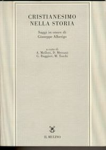 Libro Cristianesimo nella storia. Saggi in onore di Giuseppe Alberigo