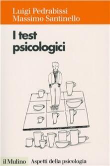 Antondemarirreguera.es I test psicologici. Teorie e tecniche Image