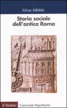 Storia sociale dell'antica Roma - Géza Alföldy - copertina