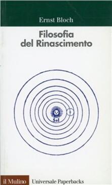 Filosofia del Rinascimento - Ernst Bloch - copertina