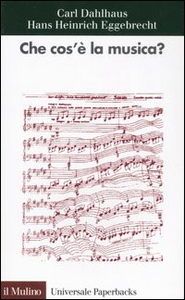 Libro Che cos'è la musica? Carl Dahlhaus , Hans H. Eggebrecht