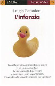 Libro L' infanzia Luigia Camaioni