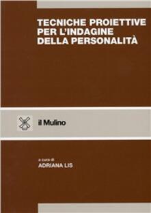 Tecniche proiettive per l'indagine della personalità - copertina