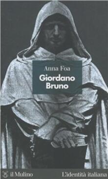 Giordano Bruno - Anna Foa - copertina