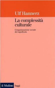 Festivalpatudocanario.es La complessità culturale. L'organizzazione sociale del significato Image