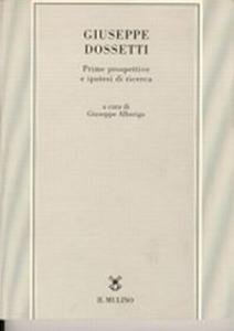 Libro Giuseppe Dossetti. Prime prospettive e ipotesi di ricerca