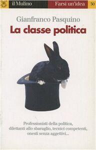 Libro La classe politica Gianfranco Pasquino