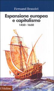 Libro Espansione europea e capitalismo (1450-1650) Fernand Braudel