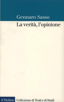 La verità, l'opinione - Gennaro Sasso - copertina
