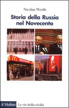 Storia della Russia nel Novecento. Dall'Impero russo alla Comunità degli Stati indipendenti 1900-1999 - Nicolas Werth - copertina