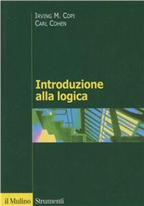 Libro Introduzione alla logica Irving M. Copi , Carl Cohen