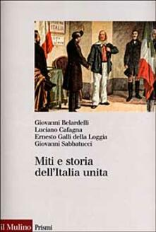 Miti e storia dell'Italia unita - copertina