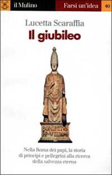 Il giubileo - Lucetta Scaraffia - copertina