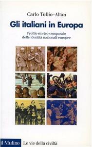 Gli italiani in Europa. Profilo storico comparato delle identità nazionali europee