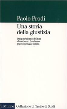 Nicocaradonna.it Una storia della giustizia. Dal pluralismo dei fori al moderno dualismo tra coscienza e diritto Image