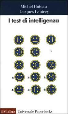 I test di intelligenza - Michel Huteau,Jacques Lautrey - copertina
