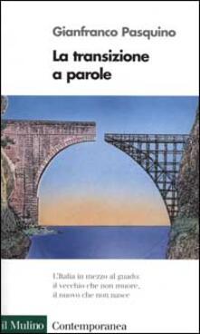 La transizione a parole - Gianfranco Pasquino - copertina
