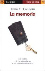 Libro La memoria Anna M. Longoni