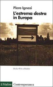 Libro L' estrema Destra in Europa Piero Ignazi