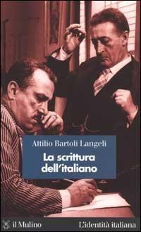 SCRITTURA DELL'ITALIANO (LA)