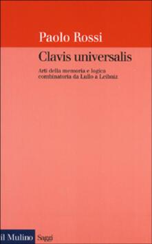 Atomicabionda-ilfilm.it Clavis universalis. Arti della memoria e logica combinatoria da Lullo a Leibniz Image