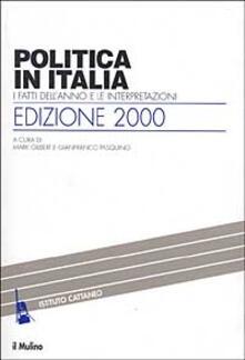 Voluntariadobaleares2014.es Politica in Italia. I fatti dell'anno e le interpretazioni (2000) Image