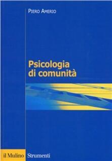 Psicologia di comunità - Piero Amerio - copertina