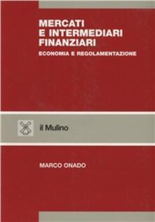 Camfeed.it Mercati e intermediari finanziari. Economia e regolamentazione Image