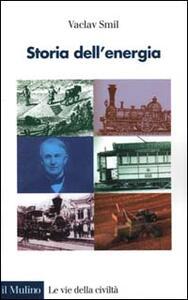Storia dell'energia - Vaclav Smil - copertina