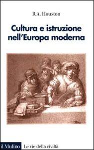 Cultura e istruzione nell'Europa moderna
