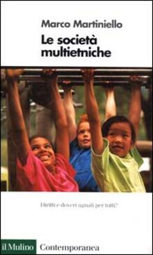 Le società multietniche - Marco Martiniello - copertina