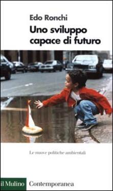 Mercatinidinataletorino.it Uno sviluppo capace di futuro. Le nuove politiche ambientali Image