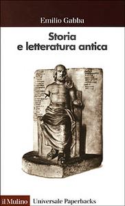 Libro Storia e letteratura antica Emilio Gabba