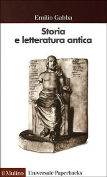 Storia e letteratura antica - Emilio Gabba - copertina