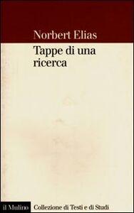 Libro Tappe di una ricerca Norbert Elias