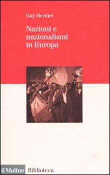 Nazioni e nazionalismi in Europa - Guy Hermet - copertina