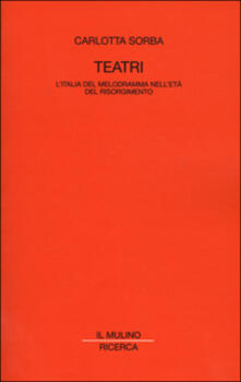 Winniearcher.com Teatri. L'Italia del melodramma nell'età del Risorgimento Image