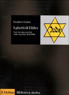 Osteriacasadimare.it I ghetti di Hitler. Voci da una società sotto assedio 1939-1944 Image