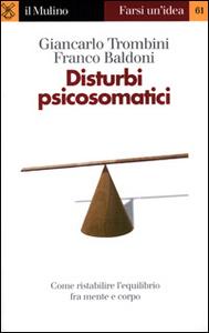 Libro Disturbi psicosomatici Giancarlo Trombini , Franco Baldoni