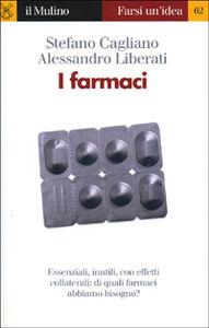 Libro I farmaci Stefano Cagliano , Alessandro Liberati