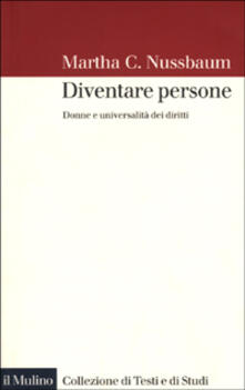 Diventare persone. Donne e universalità dei diritti - Martha C. Nussbaum - copertina
