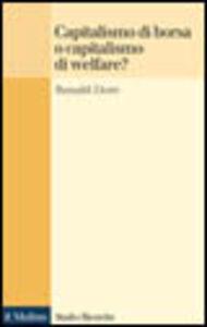 Libro Capitalismo della borsa o capitalismo del welfare? Ronald P. Dore