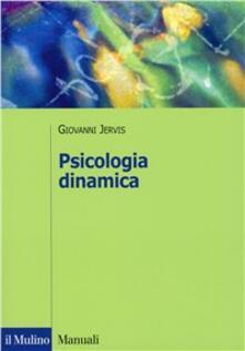 Psicologia dinamica - Giovanni Jervis - copertina